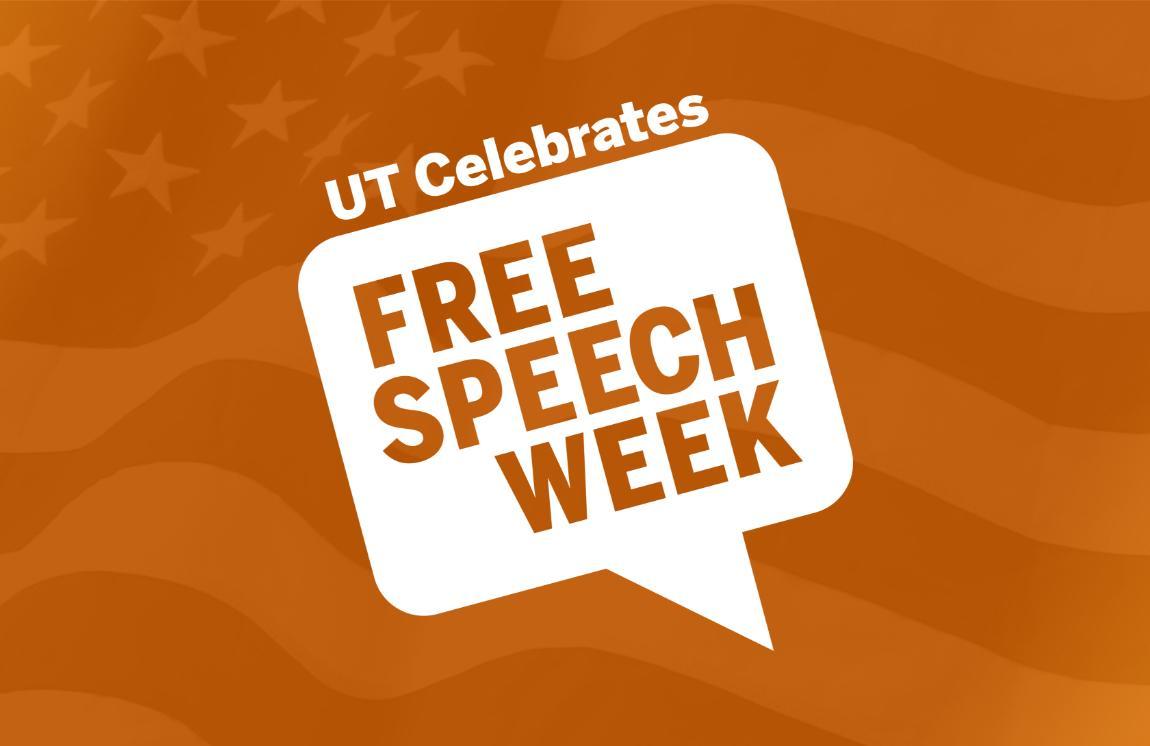 UT Celebrates Free Speech Week